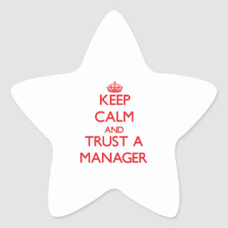 Keep Calm and Trust a Manager Star Stickers