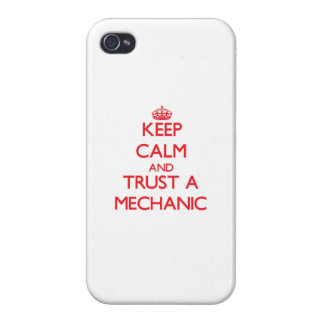 Keep Calm and Trust a Mechanic iPhone 4 Covers