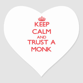 Keep Calm and Trust a Monk Heart Stickers