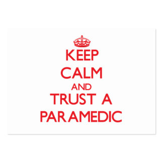 Keep Calm and Trust a Paramedic Pack Of Chubby Business Cards