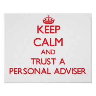 Keep Calm and Trust a Personal Adviser Print