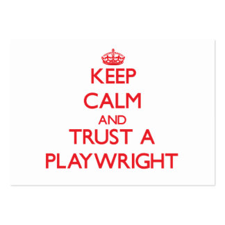 Keep Calm and Trust a Playwright Business Cards