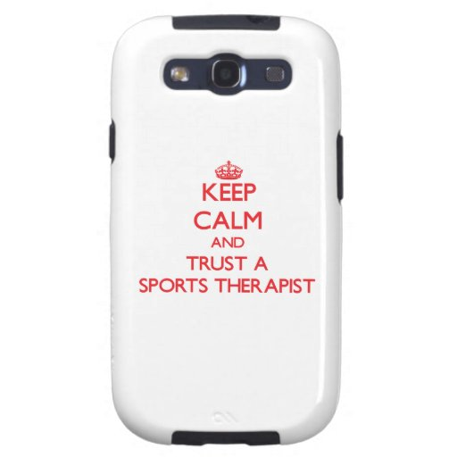 Keep Calm and Trust a Sports arapist Samsung Galaxy SIII Covers