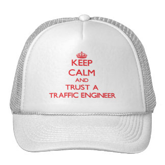 Keep Calm and Trust a Traffic Engineer Hat