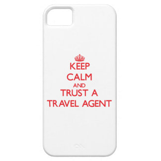 Keep Calm and Trust a Travel Agent iPhone 5 Cases