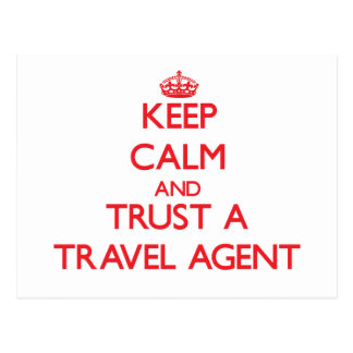 Keep Calm and Trust a Travel Agent Post Cards