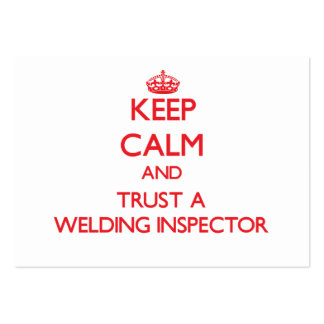 Keep Calm and Trust a Welding Inspector Business Cards