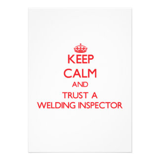 Keep Calm and Trust a Welding Inspector Invites