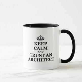 Keep calm and trust an architect mug