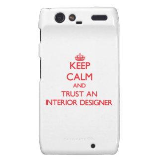 Keep Calm and Trust an Interior Designer Droid RAZR Cases