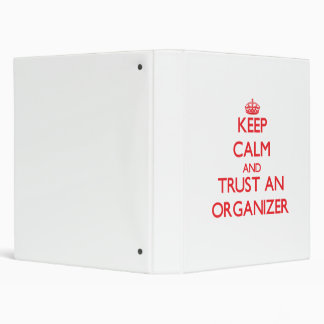 Keep Calm and Trust an Organizer Binder