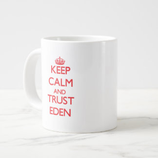 Keep Calm and TRUST Eden Jumbo Mug