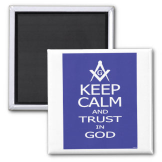 KEEP CALM AND TRUST IN GOD MAGNET