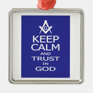 KEEP CALM AND TRUST IN GOD METAL ORNAMENT