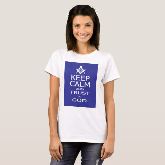 KEEP CALM AND TRUST IN GOD T-Shirt