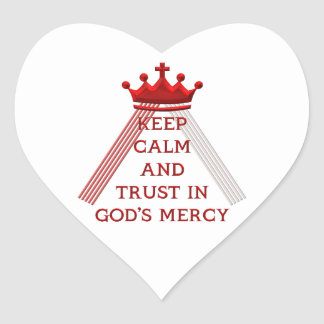Keep Calm and Trust in God's Mercy Heart Sticker