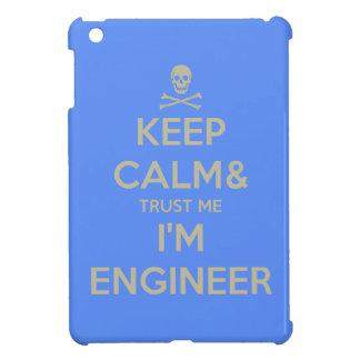 Keep calm and trust me I am engineer Case For The iPad Mini