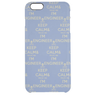 Keep calm and trust me I am engineer Clear iPhone 6 Plus Case