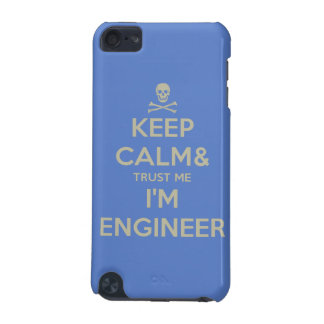 Keep calm and trust me I am engineer iPod Touch 5G Case