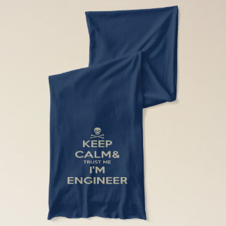 Keep calm and trust me I am engineer Scarf