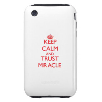 Keep Calm and TRUST Miracle Tough iPhone 3 Covers