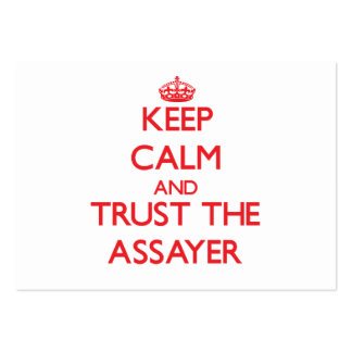 Keep Calm and Trust the Assayer Pack Of Chubby Business Cards