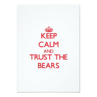 """Keep calm and Trust the Bears 5"""" X 7"""" Invitation Card"""