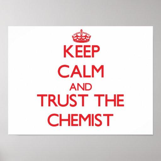 Keep Calm and Trust the Chemist Print