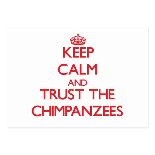 Keep calm and Trust the Chimpanzees Business Card