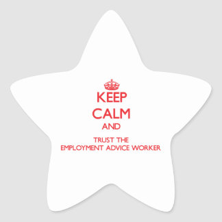 Keep Calm and Trust the Employment Advice Worker Stickers