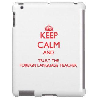 Keep Calm and Trust the Foreign Language Teacher