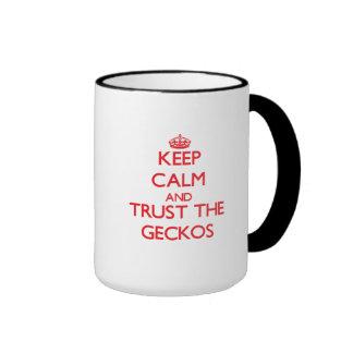 Keep calm and Trust the Geckos Coffee Mugs