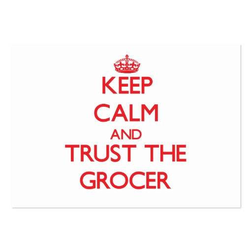 Keep Calm and Trust the Grocer Business Card Template
