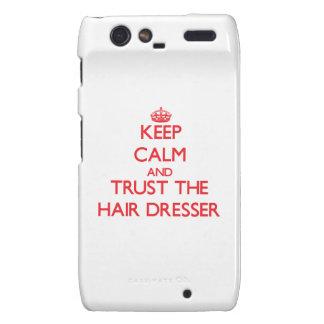 Keep Calm and Trust the Hair Dresser Droid RAZR Cases