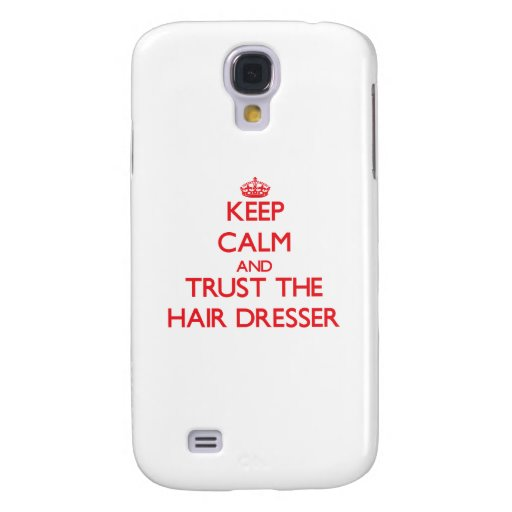 Keep Calm and Trust the Hair Dresser HTC Vivid / Raider 4G Cover