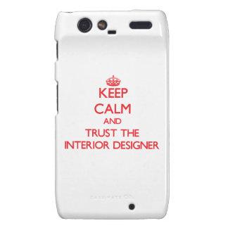 Keep Calm and Trust the Interior Designer Droid RAZR Cover