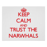 Keep calm and Trust the Narwhals Poster