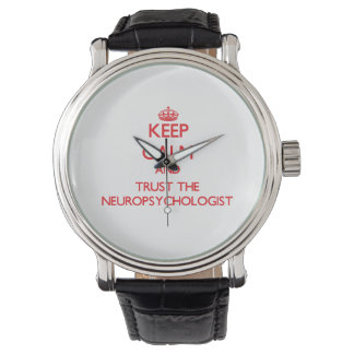 Keep Calm and Trust the Neuropsychologist Wristwatch