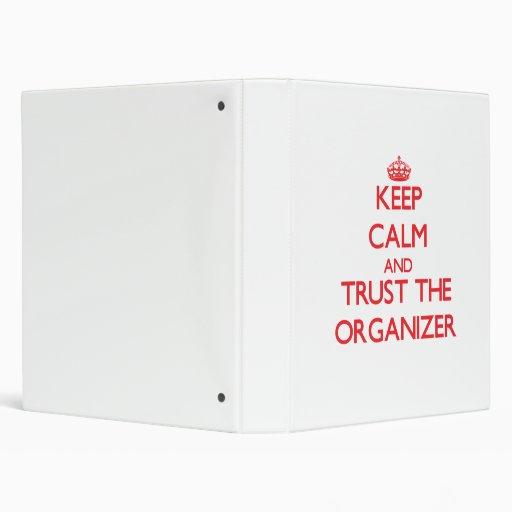 Keep Calm and Trust the Organizer Binder