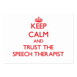 Keep Calm and Trust the Speech Therapist Pack Of Chubby Business Cards