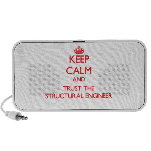 Keep Calm and Trust the Structural Engineer Speaker System
