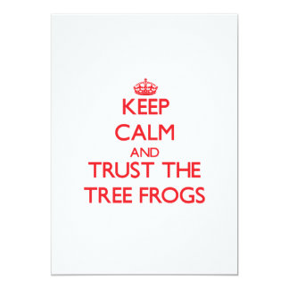 Keep calm and Trust the Tree Frogs Custom Invitation