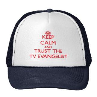 Keep Calm and Trust the TV Evangelist Trucker Hats