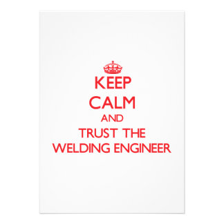 Keep Calm and Trust the Welding Engineer Card