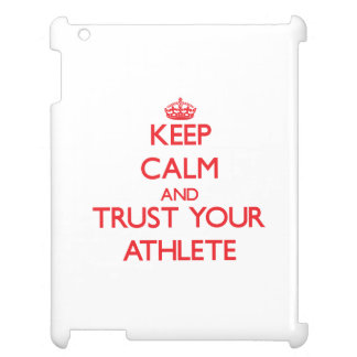 Keep Calm and trust your Athlete iPad Case