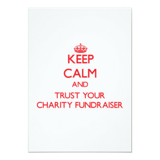 Keep Calm and trust your Charity Fundraiser Custom Announcement
