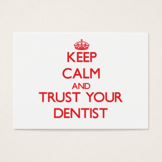 Keep Calm and Trust Your Dentist Business Card
