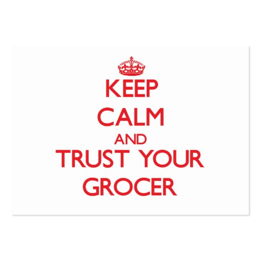 Keep Calm and Trust Your Grocer Business Card Template