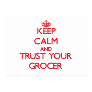 Keep Calm and Trust Your Grocer Pack Of Chubby Business Cards