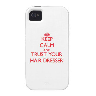 Keep Calm and trust your Hair Dresser iPhone 4/4S Covers